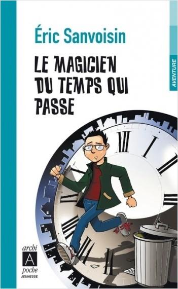 Le magicien du temps qui passe