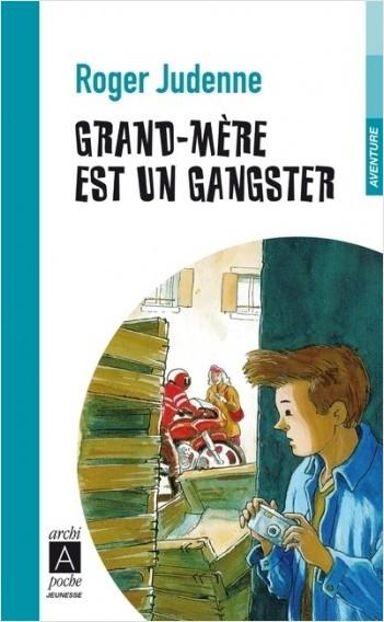 Grand-mère est un gangster