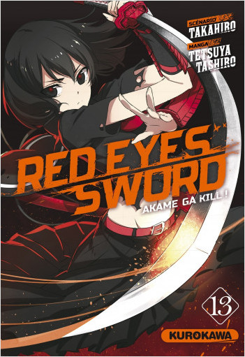 Red Eyes Sword - Akame Ga Kill - tome 13