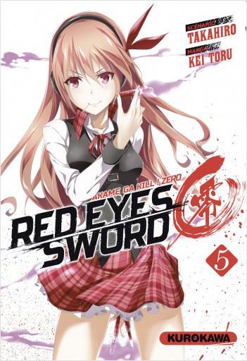 Red Eyes Sword Zero - Akame ga Kill ! Zero - tome 05