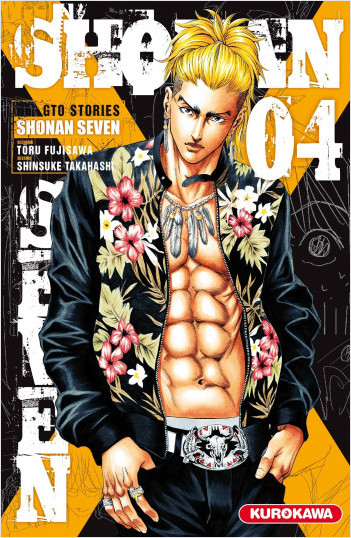 Shonan Seven - GTO Stories - tome 04