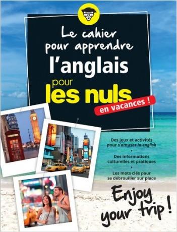 Le cahier pour apprendre l'anglais pour les Nuls en vacances