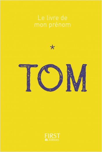 Le Livre de mon prénom - Tom