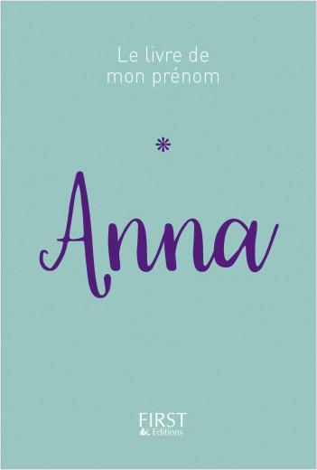 Le Livre de mon prénom - ANNA