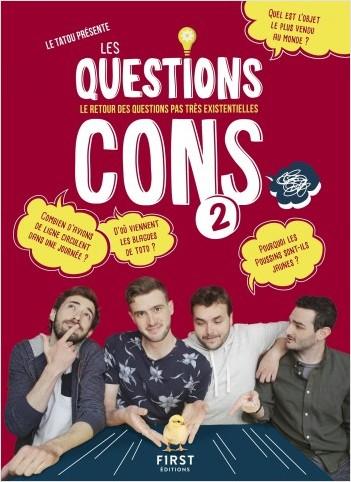 Les Questions Cons 2 - Le livre des question pas très existentielles