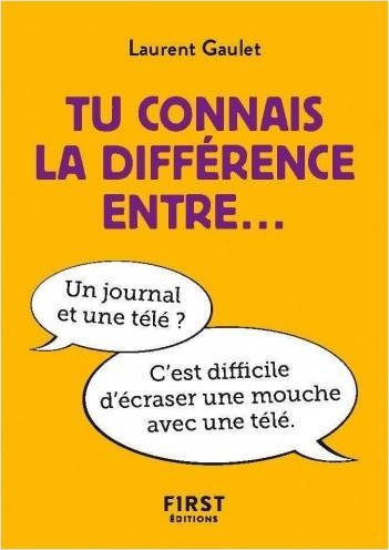 Petit livre - Tu connais la différence entre...