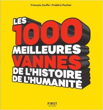 Les 1 000 meilleures vannes de l'humanité