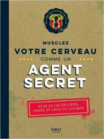 Musclez votre cerveau comme un agent secret