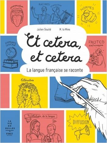 Et cetera, Et cetera, la langue française se raconte