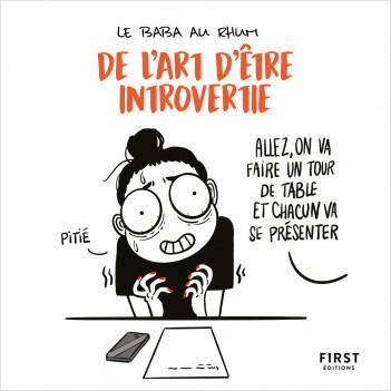 De l'art d'être introvertie - des chroniques de vie quotidienne hilarantes !