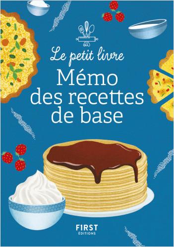 Le Petit Livre - Petit mémo des recettes de base