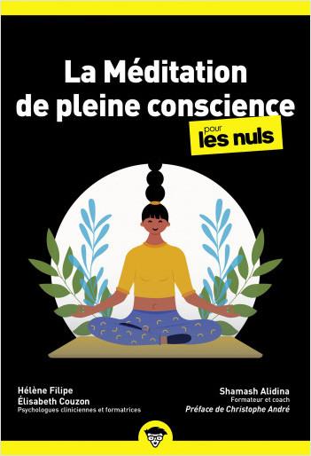La Méditation de pleine conscience Pour les Nuls poche, 2e édition