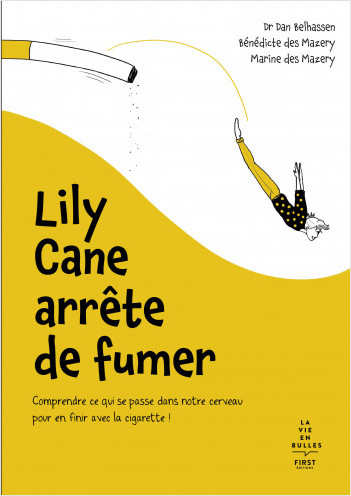 Lily Cane arrête de fumer