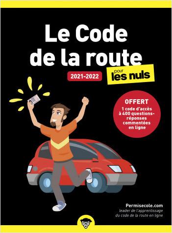 Le code de la route 2021-2022 pour les Nuls, poche, offert 1 code d'accès à 400 questions-réponses commentées en ligne