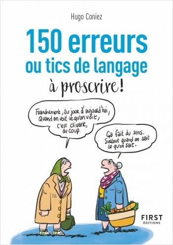 Le Petit Livre - 150 tics de langage à éradiquer