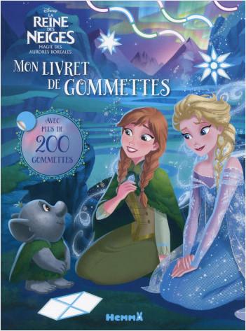 Disney La Reine des Neiges - La Magie des Aurores Boréales - Mon livret de gommettes