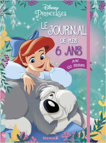 Disney Princesses - Le journal de mes 6 ans
