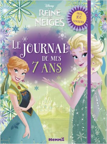 Disney La Reine des Neiges - Le journal de mes 7 ans