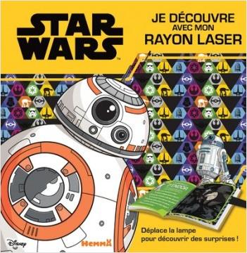 Disney Star Wars - Je découvre avec mon rayon laser