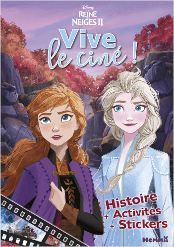 Disney La Reine des Neiges 2 - Vive le ciné !