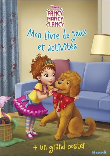 Disney Fancy Nancy - Mon livre de jeux et activités + un grand poster