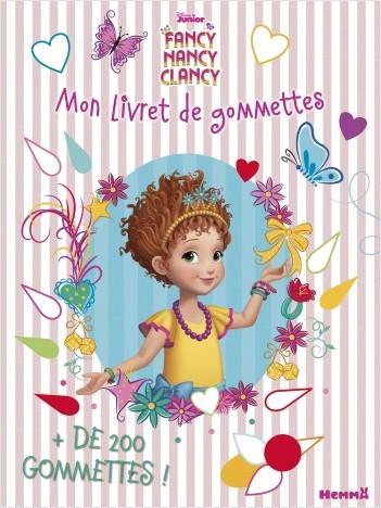 Disney Fancy Nancy - Mon livret de gommettes