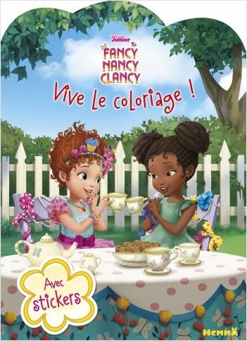 Disney Fancy Nancy - Vive le coloriage !