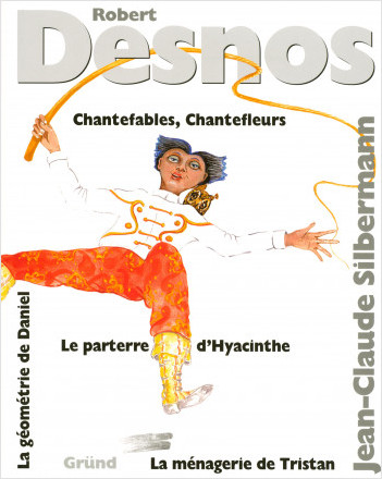 Chantefables, Chantefleurs