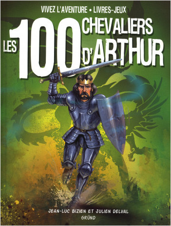 Les 100 chevaliers d'Arthur (nouvelle édition)