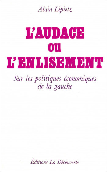 L'audace ou l'enlisement