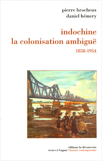 Indochine, la colonisation ambiguë