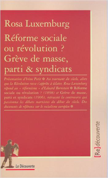 Réforme sociale ou révolution ? Grève de masse, parti et syndicats