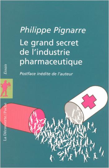 Le grand secret de l'industrie pharmaceutique