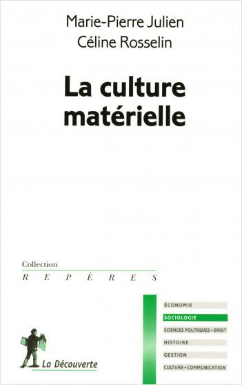 La culture matérielle