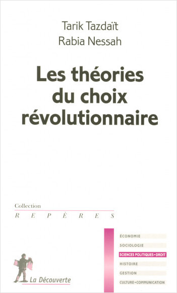 Les théories du choix révolutionnaire