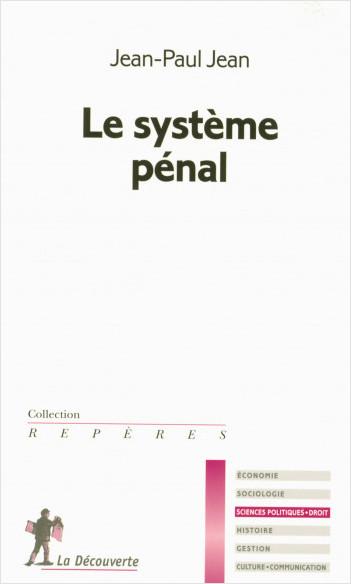 Le système pénal