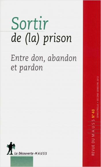 Sortir de (la) prison