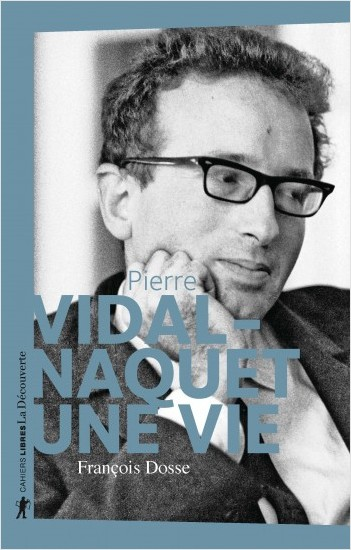 A Life of Pierre Vidal-Naquet