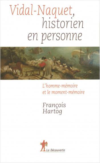 Vidal-Naquet, historien en personne