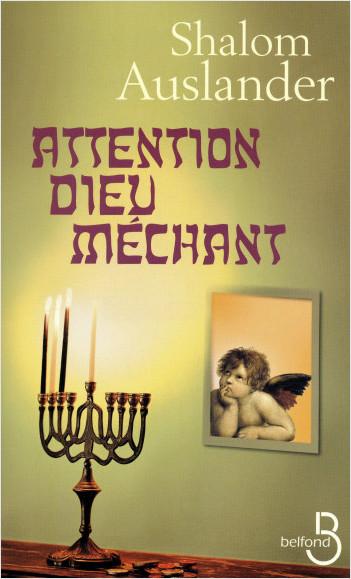 Attention Dieu méchant