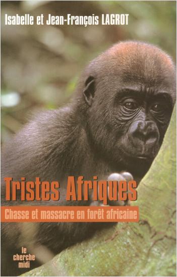 Tristes Afriques