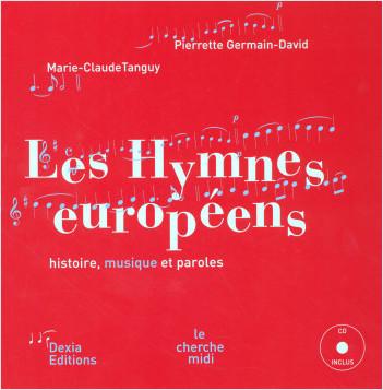 Les Hymnes européens