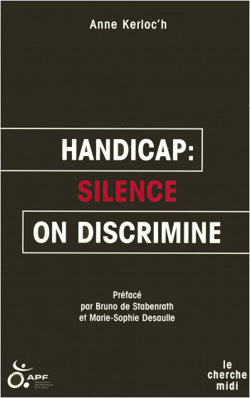 Handicap : silence, on discrimine