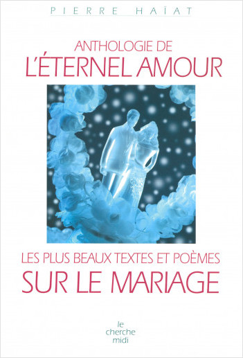 Anthologie de l'éternel amour