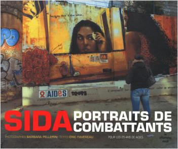 SIDA, portraits de combattants