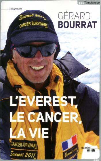 L'Everest, le cancer, la vie