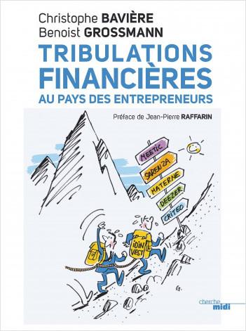 Tribulations financières au pays des entrepreneurs