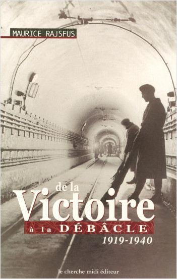DE LA VICTOIRE A LA DEBACLE 1919-1940