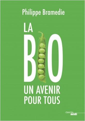 La Bio : un avenir pour tous