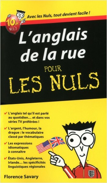 L'anglais de la rue pour les Nuls Guide de conversation